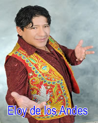 eloy de los andes nombre completo eloy paucara cruz, artista del folclore peruano, género huayno - estilo huayno con requinto, aqui le presentamos el trabajo musical de eloy de los andes en música mp3, video clips full hd, video conciertos en vivo, conciertos y/o presentaciones de eloy de los andes en lima y provincias , primicias actualizadas